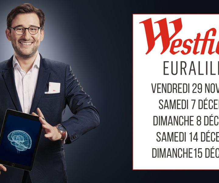 Tom Le Magicien - Westfield Euralille